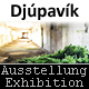 "Ausstellung ""Different III"" in Djúpavík (1. Juni bis 22 September 2012)"